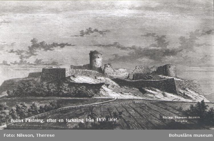 """Tryckt text på kortet: """"Bohus Fästning efter teckning från 1850 talet""""."""