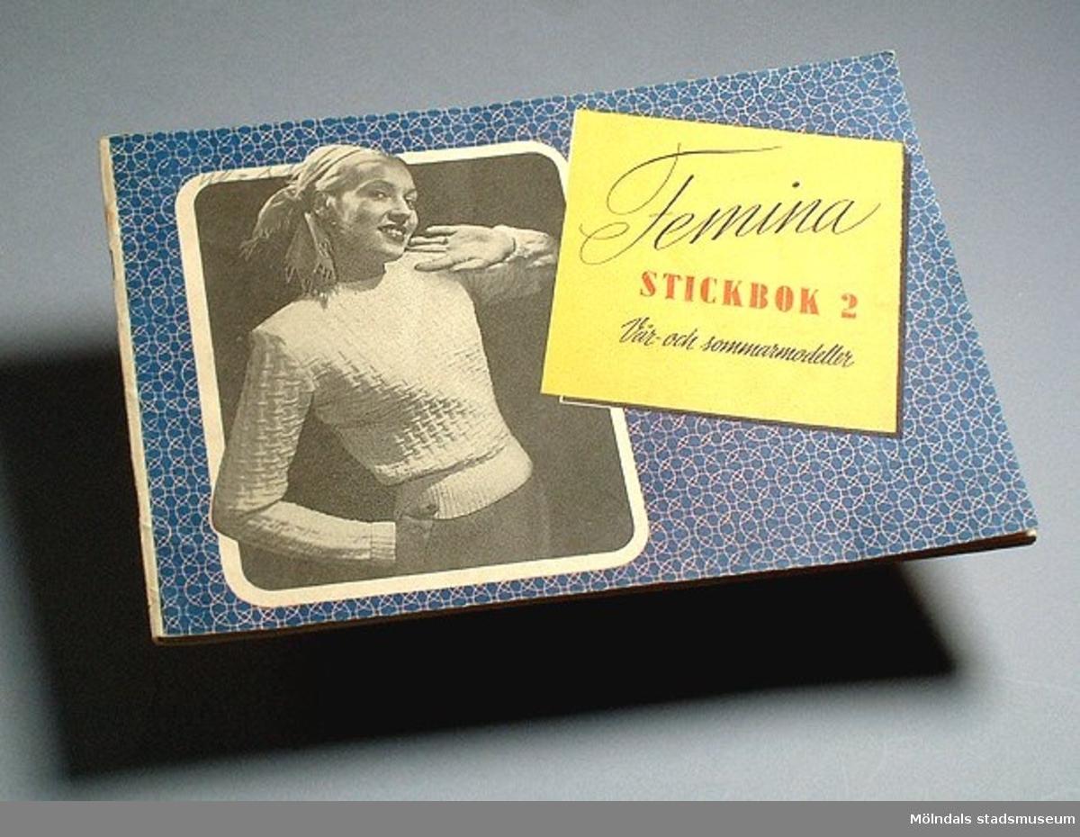 Femina stickbok 2. Vår och sommarmodeller.Tryckt hos Allers, Hälsingborg, 1947.