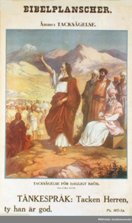 Kristendomskunskap.Bibelplanscher: Tacksägelse.Tacksägelse för dagligt bröd. (5 Mos. 8: 7-10).