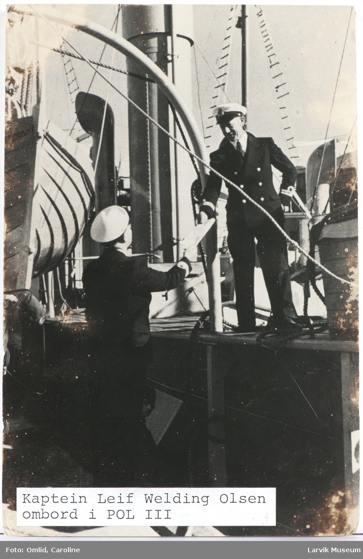 Kaptein Leif Welding Olsen ombord i Pol III
