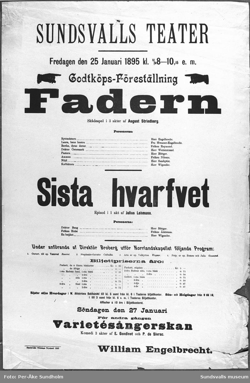 """Teateraffisch ur Sundsvalls Teaterförenings arkiv, Folkrörelsearkivet, """"Fadern"""", William Engelbrecht, Sundsvalls Teater, Fredagen den 25 Januari 1895 kl. 1/2 8 - 10,15 e.m."""