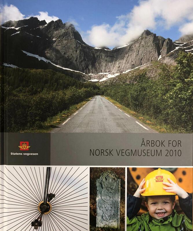 Forside: Årbok for Norsk vegmuseum 2010 (Foto/Photo)