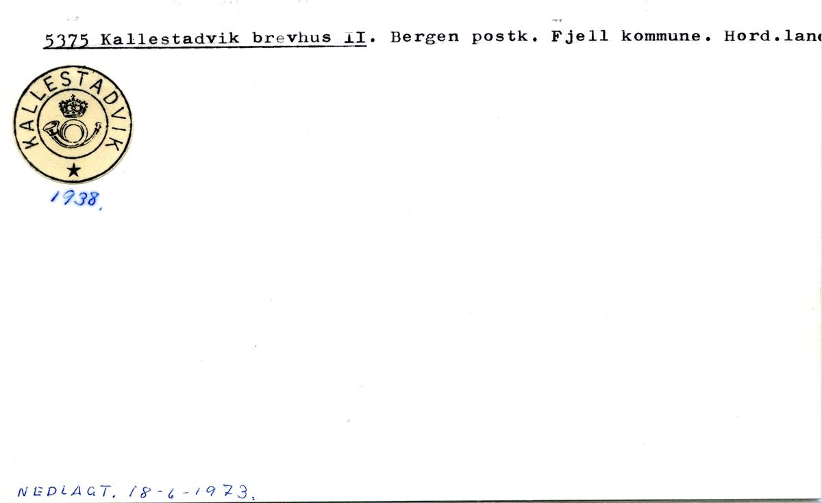 Stempelkatalog.5375 Kallestadvik brevhus II, Bergen, Fjell kommmune, Hordaland