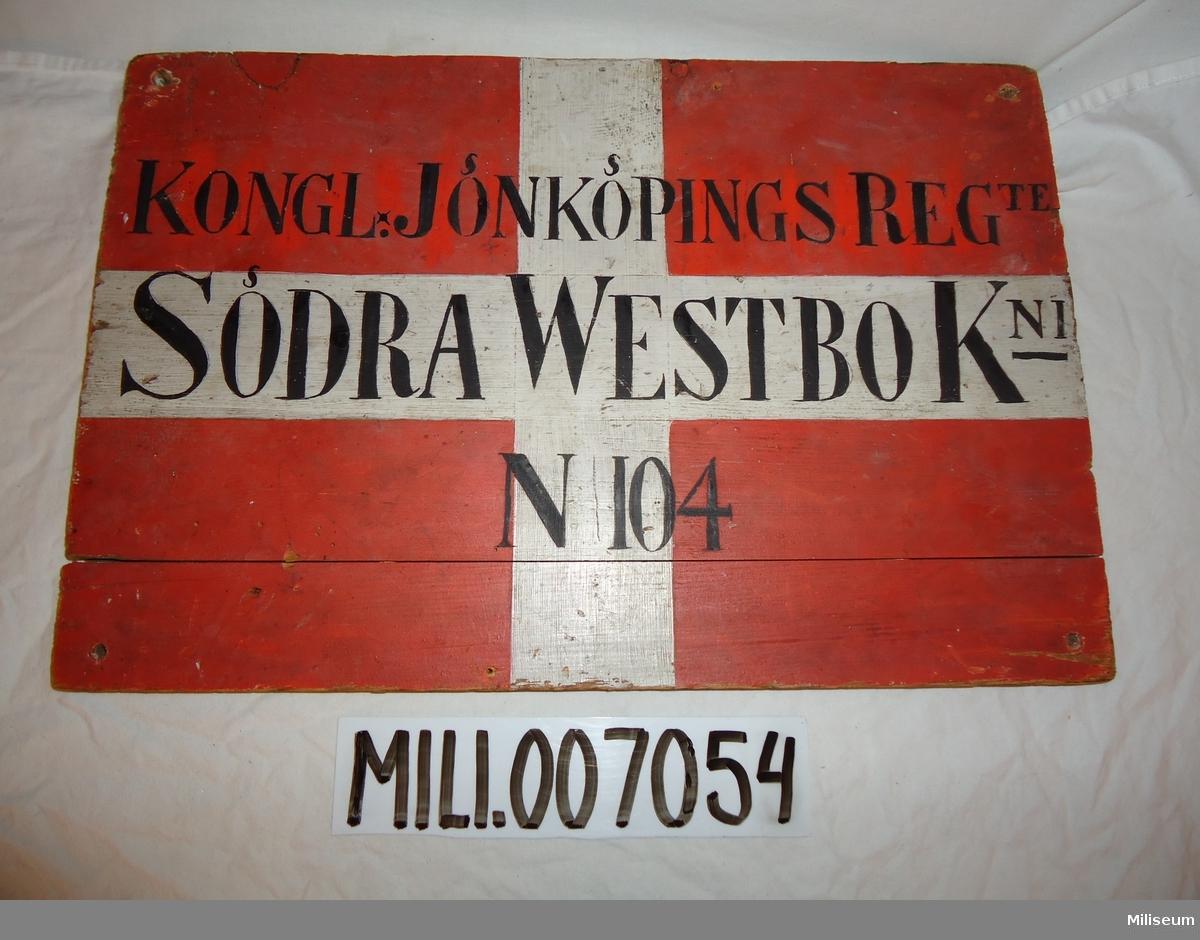 Soldattorpsskylt, för rote nr 104 Norra Påbo vid Södra Westbo kompani (Burseryds sn), Jönköpings Regemente, I 12.