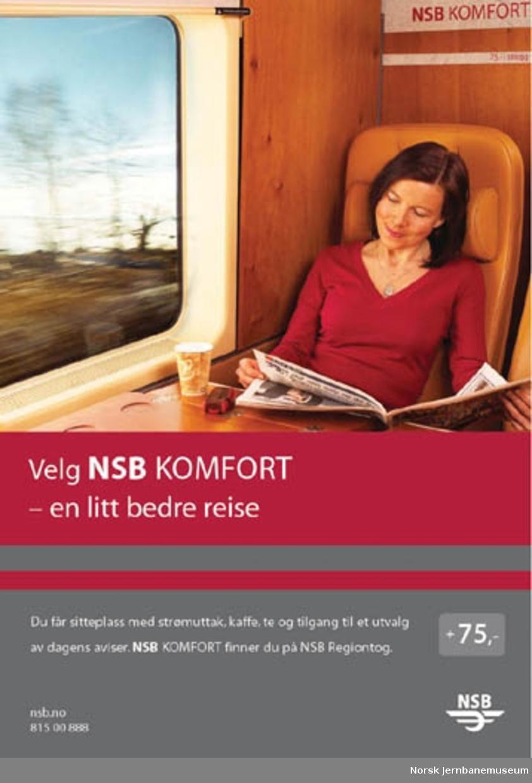 Reklameplakat : Velg NSB Komfort - en litt bedre reise
