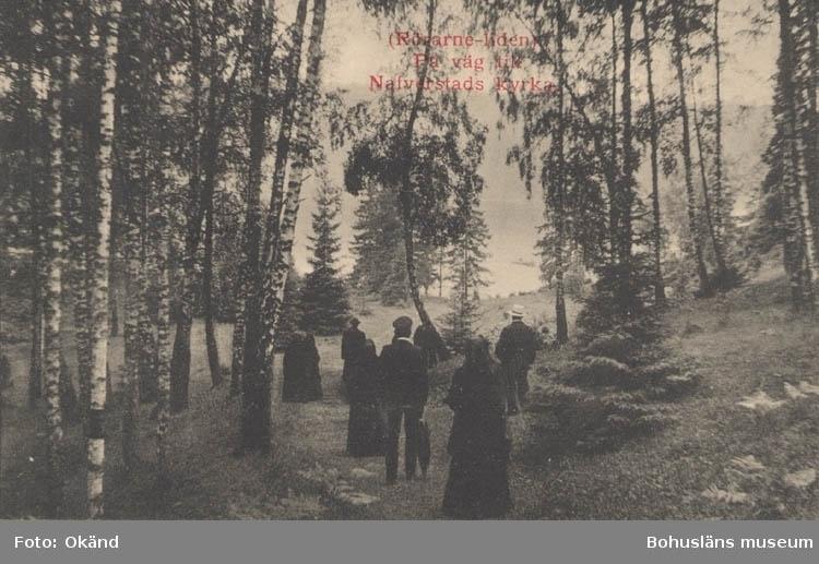"""Tryckt text på kortet: """"(Rörarne-Liden). På väg till Nafverstads kyrka."""""""