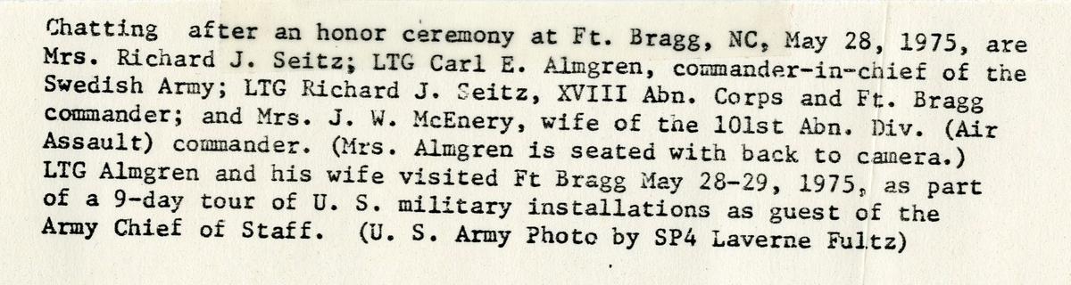 Utrikestjänst, CA besök i USA. Fort Bragg (Se text å fotot).