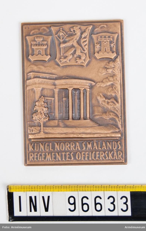 Plakett i brons för Norra smålands regementes officerskår.