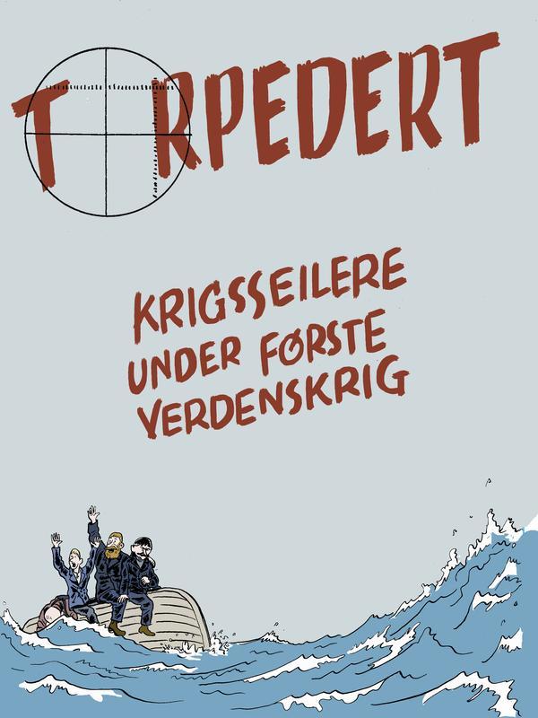 """Tegning fra tegneserien """"Torpedert""""."""