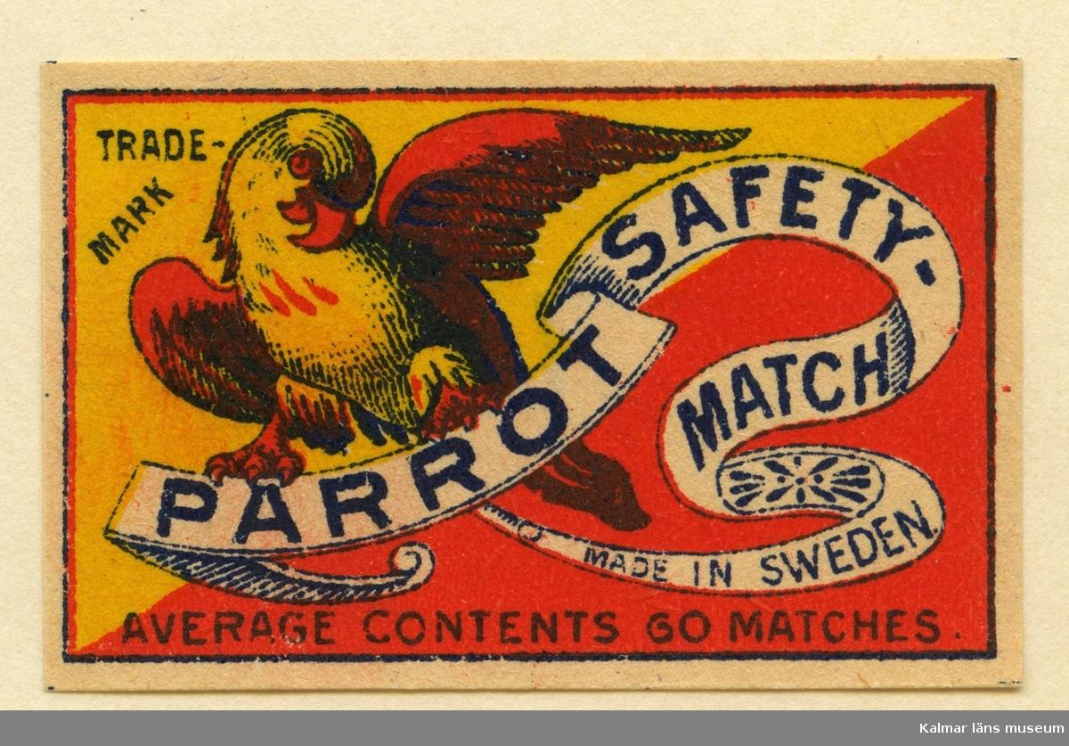 """Tändsticksetikett från Mönsterås Tändsticksfabrik, """"Parrot Safety match"""""""