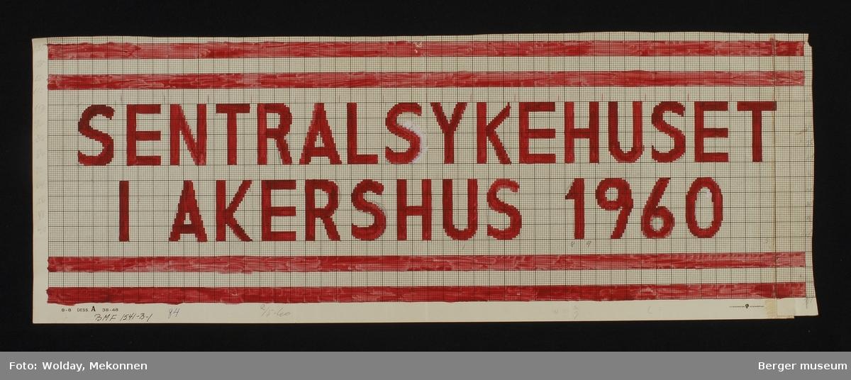 """""""SENTRALSYKEHUSET I AKERSHUS 1960""""  Med doble striper"""
