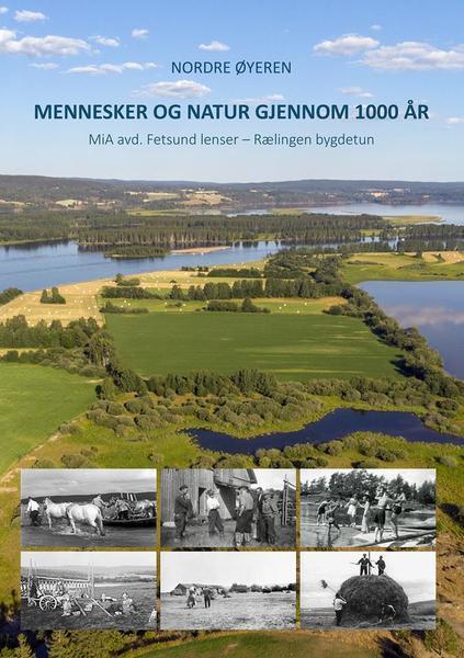 Nordre_yeren_gjennom_1000_ar_-_MiA-Fetsund_lenser.jpg. Foto/Photo
