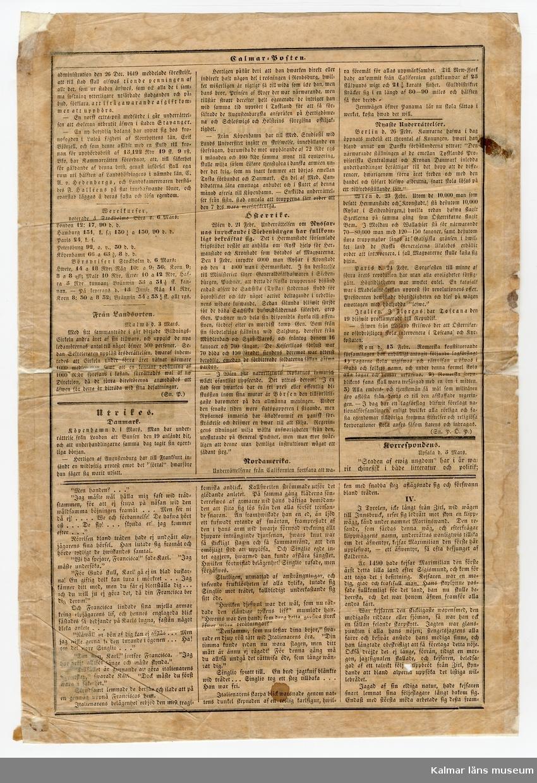 KLM 46380. Tidning. Av papper med tryckt text i svart. CALMAR-POSTEN No 20. Lördagen den 10 Mars 1849. Tidningen består av två pappersark med text på båda sidor. På första sidans övre högra hörn en röd stämpel. Arken har lagningar.