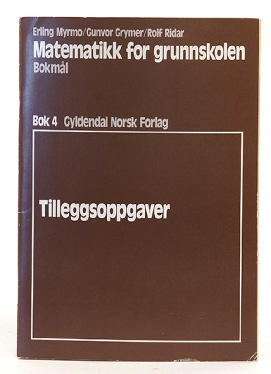 Matematikk for grunnskolen, Myrmo, Grymer, Ridal. Bok 4 Tilleggsoppgaver. Gyldendal forlag.