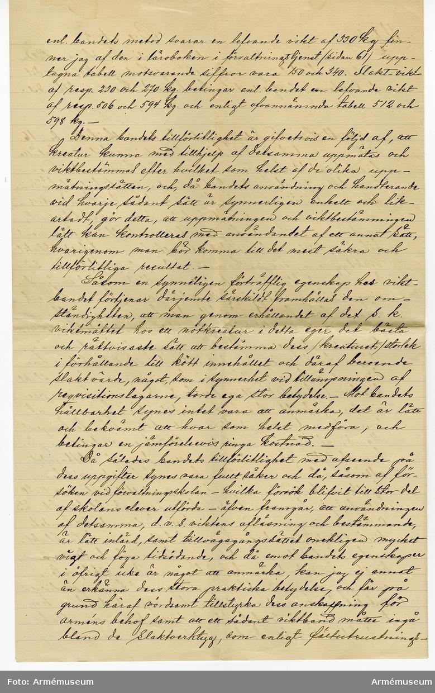"""Grupp MV.  Handskriven avskrift av """"Rapport angående försök, anställda vid 3. arméfördelningens förvaltningsskola år 1895, med det af Kaptenen J. Kjelleström konstruerade kreatursviktbandet""""."""