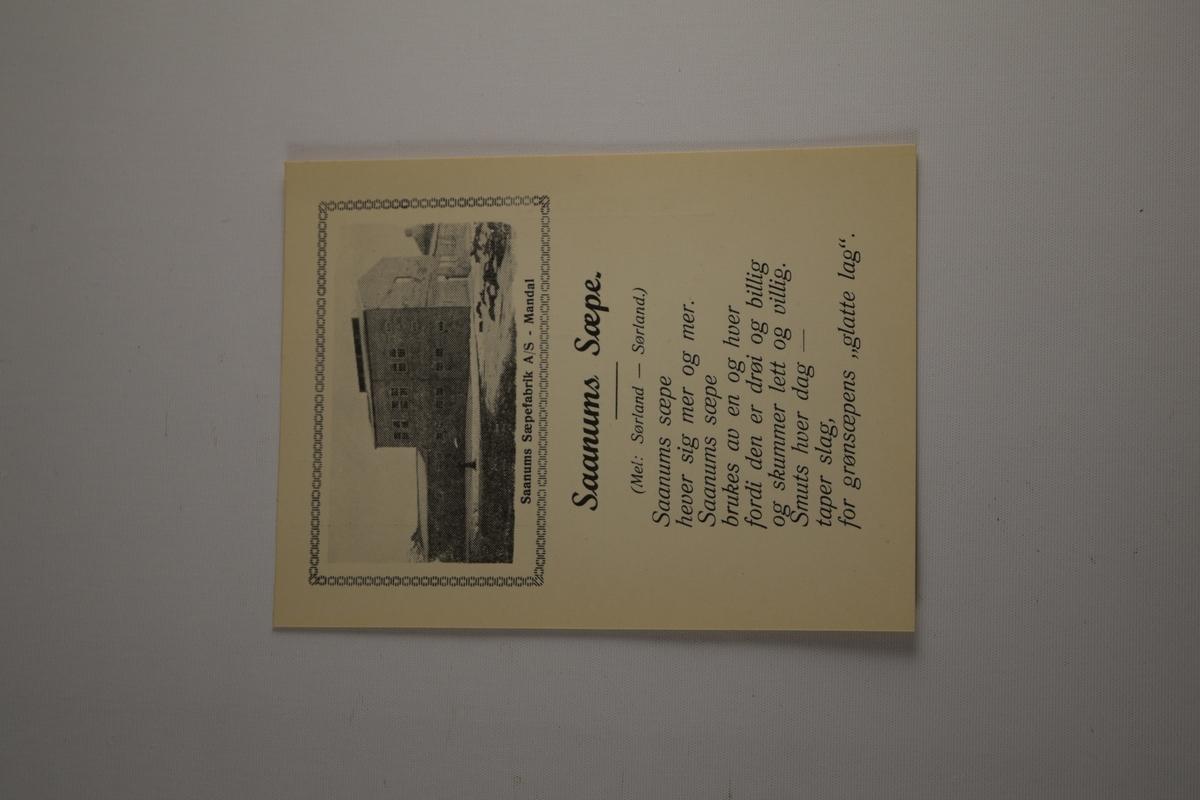 Brevkort fra Saanums Sepefabrikk, med påtrykket sang om fabrikken i sort. Påtrykket bilde av fabrikken øverst i sort/hvitt. Ca 85 stykker.