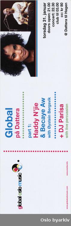 Plakat for konserten Global på Dattera Part I...Oslo byarkiv har ikke rettigheter til denne plakaten. Ved bruk/bestilling ta kontakt med Nordic Black Theatre (post@nordicblacktheatre.no)