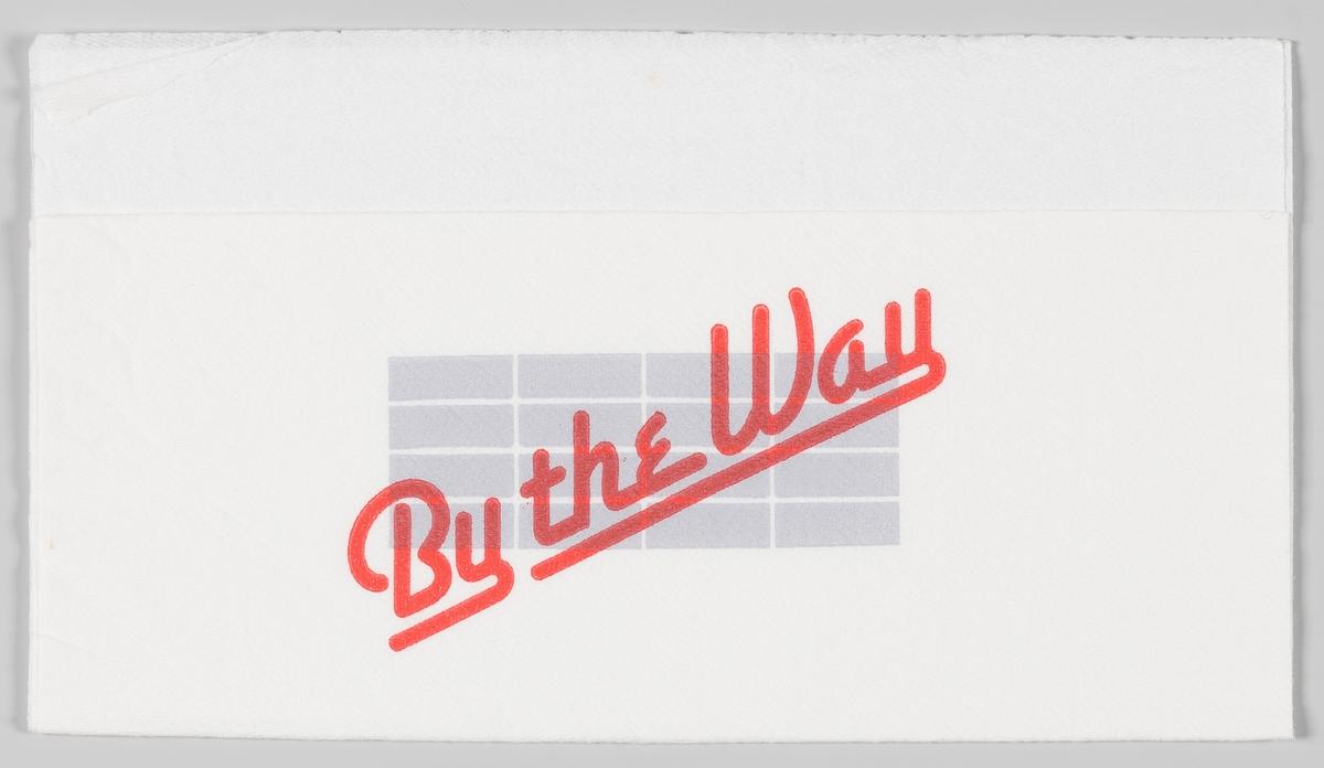 Firkanter og en reklametekst for veikrokjeden By the Way.  By the Way var en veikrokjede som i 2006 ble kjøpt opp av det internasjonale selskapet Marchè Restaurants.  Samme reklame på MIA.00007-004-0315.