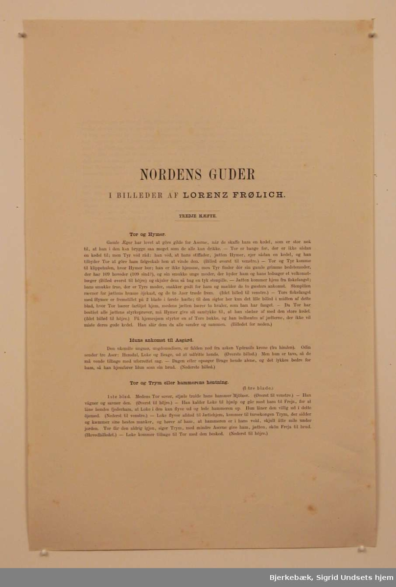 """Blad 1: Tor og Hymer Blad 2: Iduns ankomst til Asgård Blad 3: Tor og Trym eller hammerens henting Blad 4:   """"    """"     """"       """"         """"                """" Blad 5:   """"    """"     """"       """"         """"                """""""