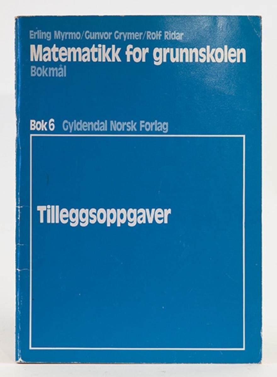 Matematikk for grunnskolen, Myrmo, Grymer, Ridal. Bok 6. Tilleggsoppgaver. Gyldendal forlag.