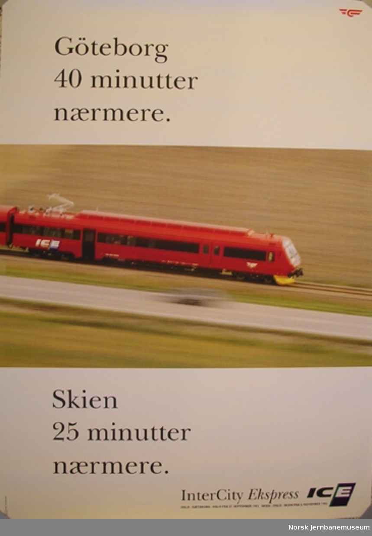 Reklameplakat : Göteborg 40 minutter nærmere / Skien 25 minutter nærmere / InterCity Ekspress / Oslo - Göteborg - Oslo fra 27. september 1992  Skien - Oslo - Skien fra 2. november 1992